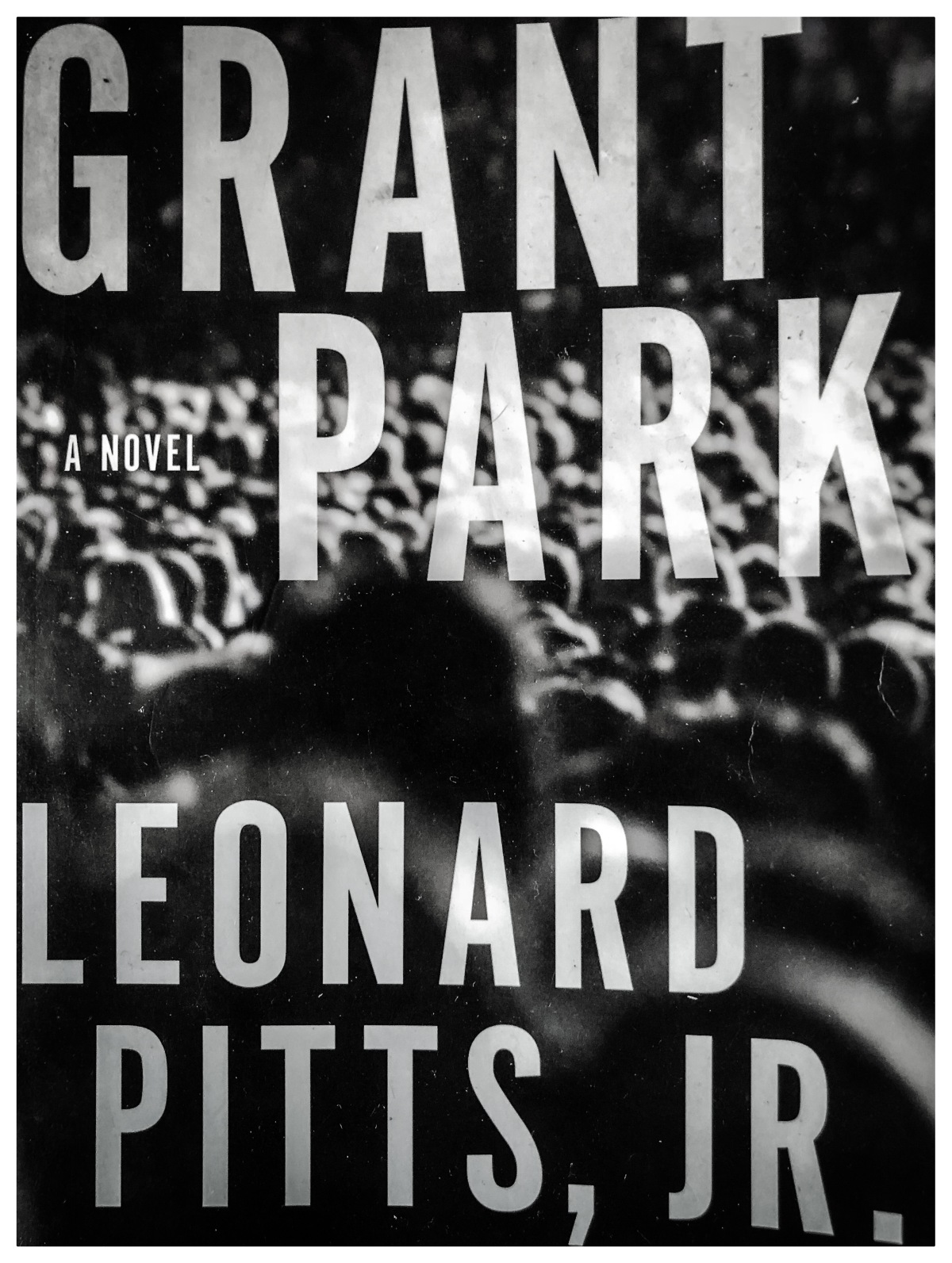 The Nitty Gritty: A Remotely Intellectual Review of Grant Park (Leonard Pitts, Jr)