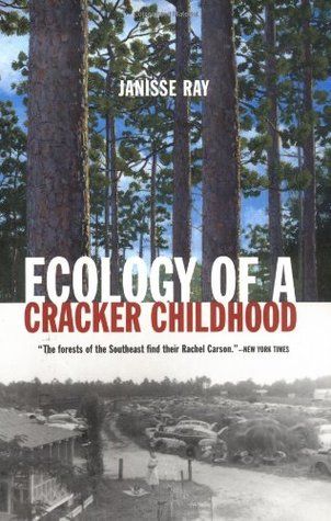The Nitty Gritty: Ecology of a Cracker Childhood